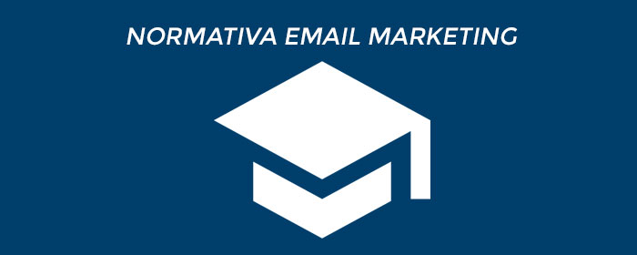 Normativa E-Mail Marketing
